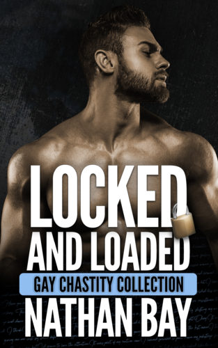 Locked and Loaded Gay Chastity Collection