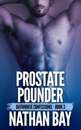 Prostate Pounder by Nathan Bay