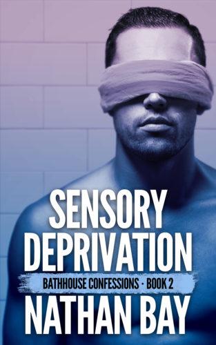 Sensory Deprivation by Nathan Bay